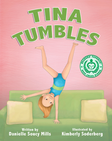 Tina Tumbles by Danielle Soucy Mills